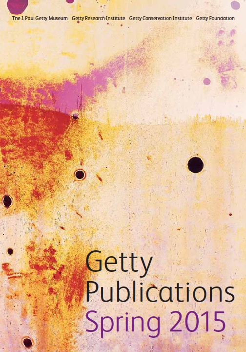 getty publications spring 2015